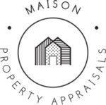 Maison Property Appraisals Inc.